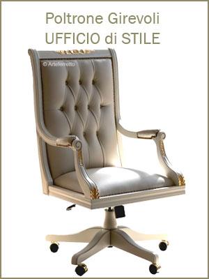 Categoria poltrone girevoli da ufficio con rotelle, stile classico con imbottitura, realizzate a mano in Italia