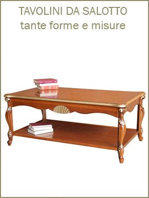 Categoria tavolini bassi da salotto, tondi, rettangolari, quadrati oppure ovali, piano in vetro, intagli e intarsi, dettagli dorati e argentati