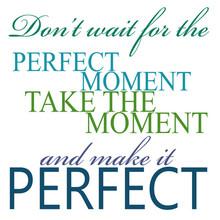il momento perfetto